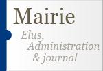 Mairie - Elus, Administration et journal